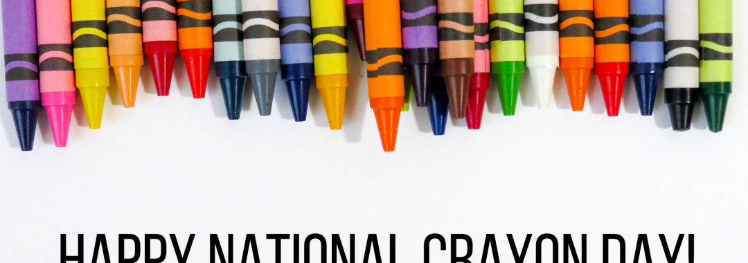 'Happy National Crayon Day' under multi-colored crayons