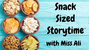 Snack-Sized Storytime @ Washington District Library