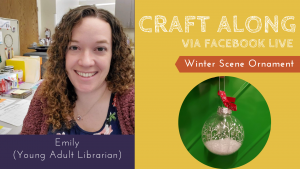 Craft Along - Winter Scene Ornament @ Facebook Live