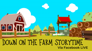 Down on the Farm Storytime @ Facebook LIVE