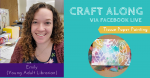 Craft Along - Tissue Paper Painting @ Facebook Live