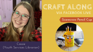 Craft Along - Scarecrow Pencil Cups @ Facebook Live