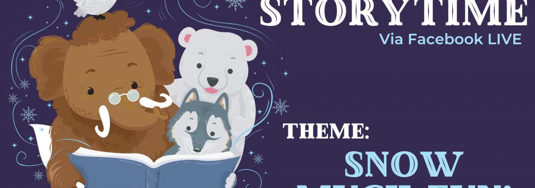 Winter Storytime- Snow Much Fun!