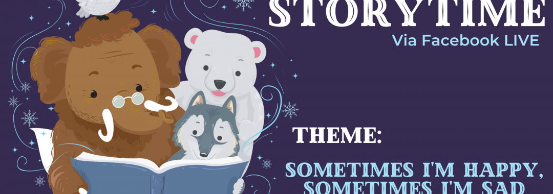 Winter Storytime- Sometimes I'm Happy, Sometimes I'm Sad