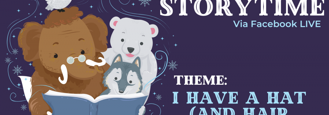 Winter Storytime- I Have a Hat (and Hair Under That)