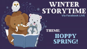 Winter Storytime- Hoppy Spring! @ Facebook Live