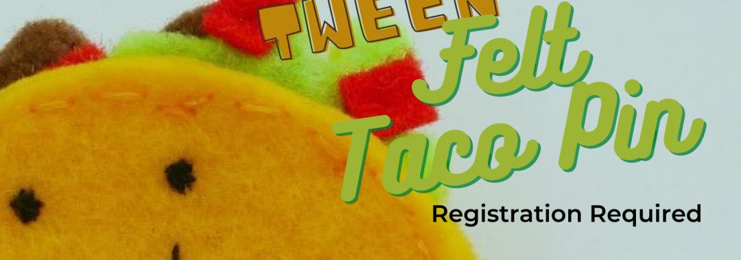 Tween Felt Taco Pin