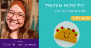 Tween How To- Felt Taco Pin @ Facebook Live