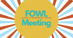 FoWL Meeting @ Five Points Washington Banquet Room C