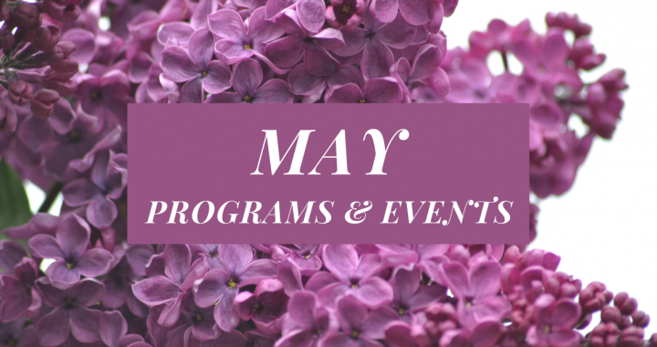 May Programs and Events