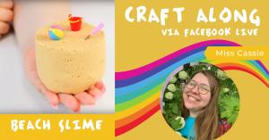Craft Along - Beach Slime @ Facebook Live