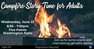 CANCELLED Campfire Story Time for Adults @ Five Points Washington Patio