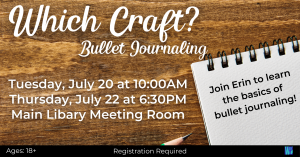 Which Craft? Bullet Journaling @ Washington District Library- Main Library
