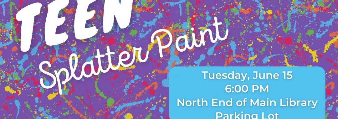 Teen Splatter Paint