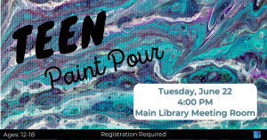 Teen Paint Pour @ Washington District Library- Main Library
