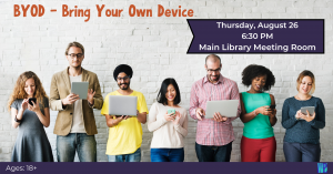 BYOD – Bring Your Own Device @ Washington District Library - Main Library