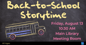 Back To School Storytime @ Washington District Library- Main Library