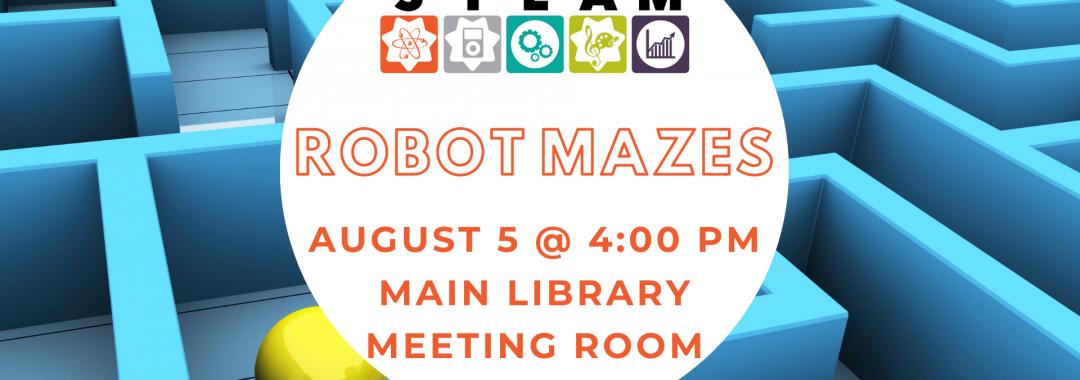 STEAM Power: Robot Mazes