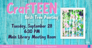CrafTEEN @ Washington District Library - Main Library