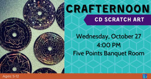 Crafternoon: CD Scratch Art @ Washington District Library- Main Library