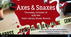 Axes & Snaxes @ Washington District Library